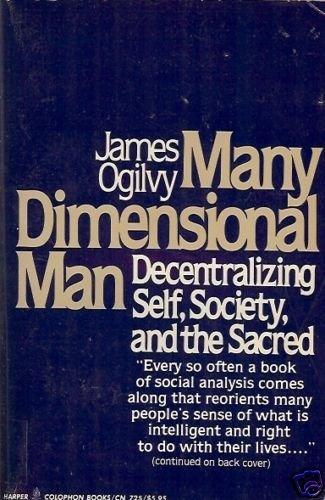 MANY DIMENSIONAL MAN decentralizing self society Ogilvy