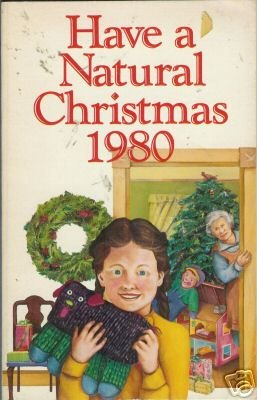 HAVE A NATURAL CHRISTMAS 1980