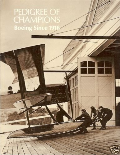 PEDIGREE OF CHAMPIONS BOEINGS SINCE 1916
