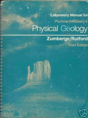 PHYSICAL GEOLOGY Laboratory Manua for Plummer/McGeary's