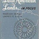 LATIN AMERICAN LANDS In Focus Derby Ellis Methodist