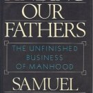 FINDING OUR FATHERS THE UNFINISHED BUSINESS OF MANHOOD