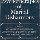 THE PSYCHOTHERAPIES OF MARITAL DISHARMONY B. L. Greene