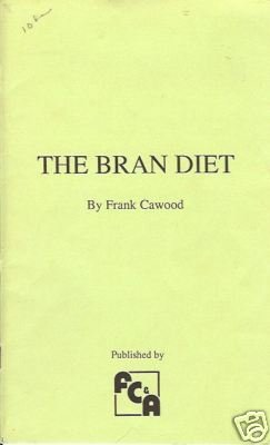 THE BRAN DIET By Frank Cawood
