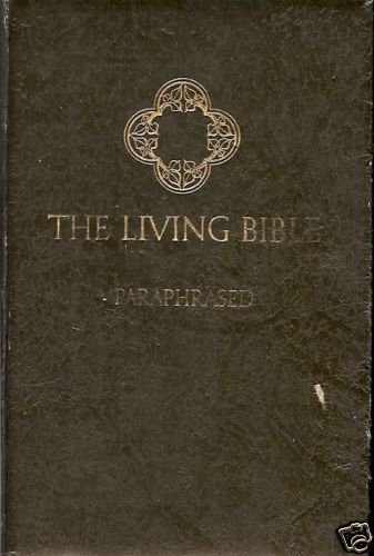 THE LIVING BIBLE PARAPHRASED 1972