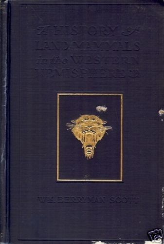 A HISTORY OF LAND MAMMALS IN  WESTERN HEMISPHERE 1929