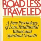 THE ROAD LESS TRAVELED A NEW PSYCHOLOGY OF LOVE, TRADIT