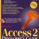 ACCESS TM 2 DEVELOPER'S GUIDE SECOND EDITION 1994