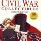 CIVIL WAR COLLECTIBLES Price Guide Richard Friz