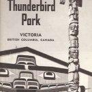 THUNDERBIRD PARK VICTORIA BRITISH COLUMBIA CANADA