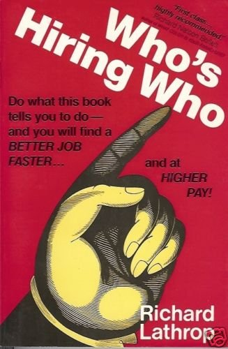 WHO'S HIRING WHO do what this book tells you to do & yo