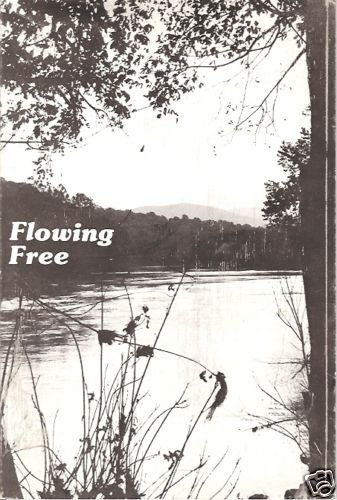 FLOWING FREE A CITIZEN'S GUIDE FOR PROTECTING WILD & SC