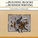THE BUILDING BLOCKS OF BUSINESS WRITING FOUNDATION WRIT