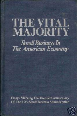 THE VITAL MAJORITY small business in the American econo