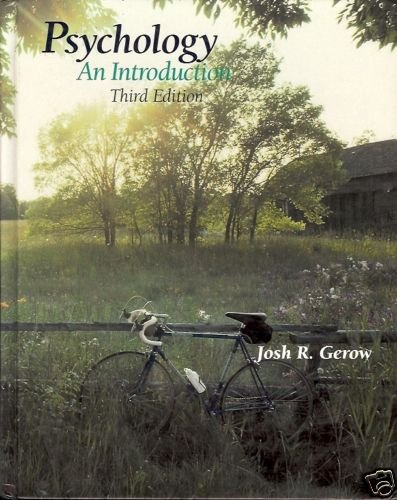 PSYCHOLOGY AN INTRODUCTION 3RD EDITIION JOSH R. GREOW