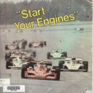 """'START YOUR ENGINES"""" racing the championship trail 1980"""