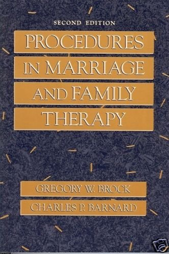 PROCEDURES IN  MARRIAGE & FAMILY THERAPY Brock & Barnar