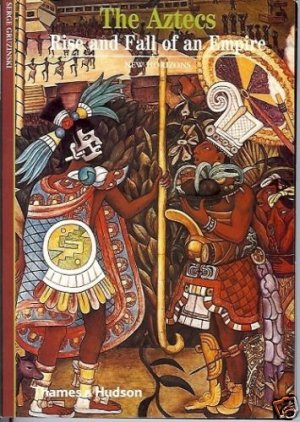 THE AZTECS RISE AND  FALL OF AN EMPIRE NEW HORIZONS