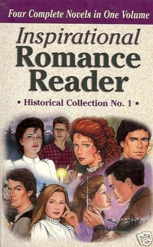 INSPIRATIONAL ROMANCE READER historial collection No 1