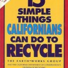 15 SIMPLE THINGS CALIFORNIANS CAN DO TO RECYCLE