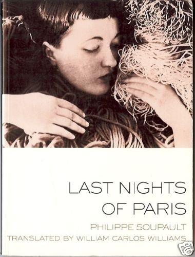 LAST NIGHTS OF PARIS PHILIPPE SOUPAULT