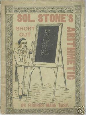 SOL. STONE'S ARITHMETIC SHORTCUT CIRCA 1900  RARE