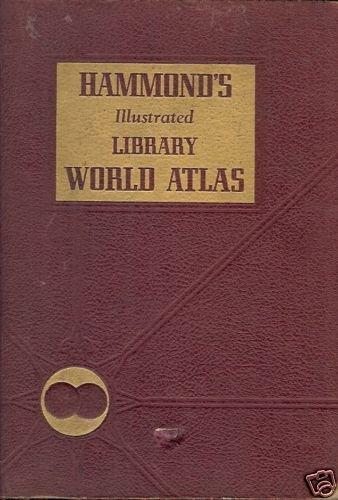 HAMMOND'S ILLUSTRATED LIBRARY WORLD ATLAS