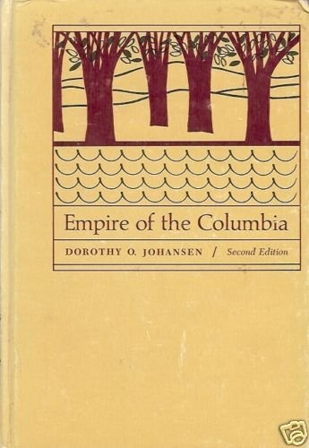 EMPIRE OF THE COLUMBIA 2nd editionD. O. Johansen