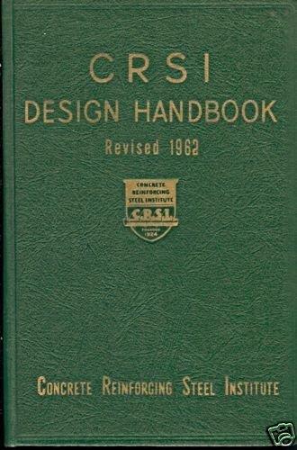 CRSI DESIGN HANDBOOK revised 1962 concrete reinforcing