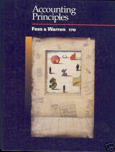 ACCOUNTING PRINCIPLES Fess & Warren 17e