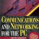 COMMUNICATIONS AND  NETWORKING FOR THE PC 5TH EDITION