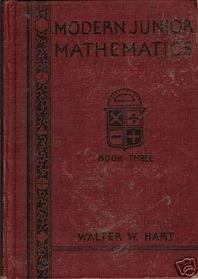 MODERN JUNIOR MATHEMATICS By Walter W, Hart 1931 Book 3