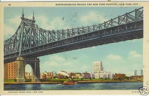 QUEENSBOROUGH BRIDGE AND NEW YORK HOSPITAL, NEW YORK CI