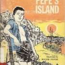 PEPE'S ISLAND By Bryan and Joan Morgan