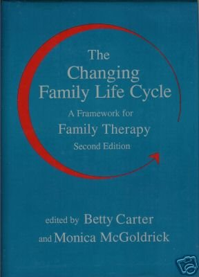 THE CHANGING FAMILY LIFE CYCLE  a framework  for family