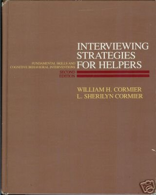 Interviewing Strategies for Helpers by L. Sherilyn C...
