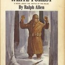 THE HIGH WHITE FOREST NOVEL ABOUT THE BATTLE OF BULGE