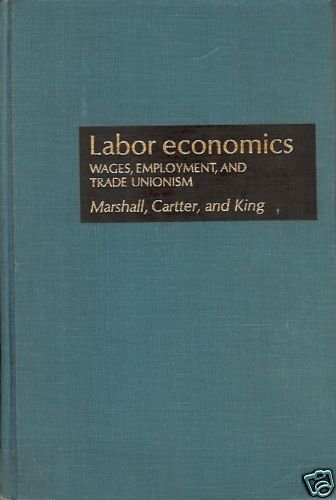 LABOR ECONOMIC WAGES EMPLOYMENT & TRADE UNIONISM