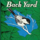 BIRDS IN YOUR BACK YARD By Ted Pettit 1949