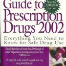 THE ESSENTIAL GUIDE TO PRESCRIPTION DRUGS 2002
