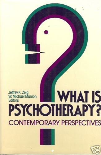 WHAT IS PSYCHOTHERAPY? CONTEMPORARY PERSPECTIVES