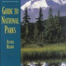GUIDE TO NATIONAL PARKS Alaska Region By Butcher