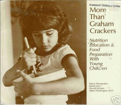 MORE THAN GRAHAM CRACKERS By Nancy Wanamaker