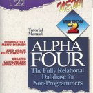 TUTORIAL MANUAL ALPHA FOUR FULLY RELATIONAL DATABASE