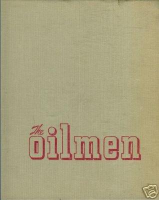 THE OILMEN By Thomas Hollyman Shell 1952
