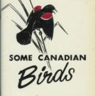 SOME CANADIAN BIRDS Godfrey 1966 Ottawa