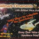HALLMARK ORNAMENTS 10th edition price guide
