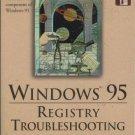 WINDOWS 95 Registry Troubleshooting By Rob Tidrow 1996
