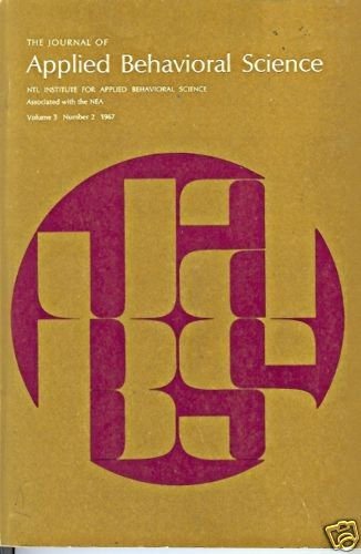 THE JOURNAL OF APPLIED BEHAVIORAL SCIENCE V3 2 1967
