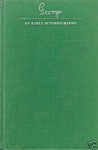GEORGE AN EARLY AUTOBIOGRAPHY By Emlyn Williams